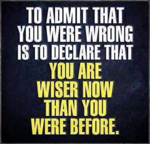 admitting wrong makes you wiser