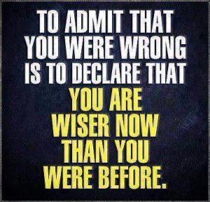 admitting wrong makes you wiser