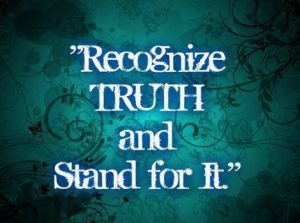 recognize and stand with truth