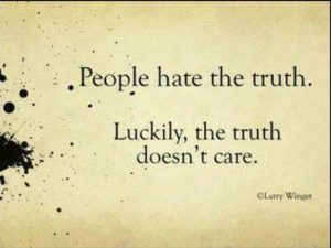 ppl-hate-truth-truth-doesnt-care
